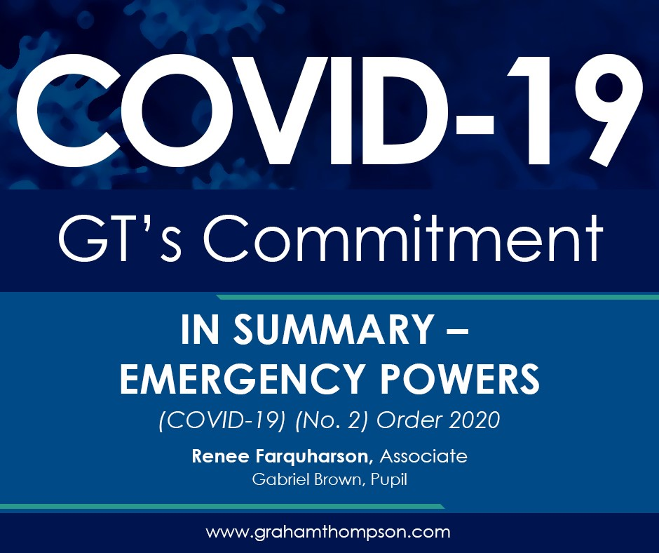 In Summary – Emergency Powers (COVID 19) (No. 2) Order 2020