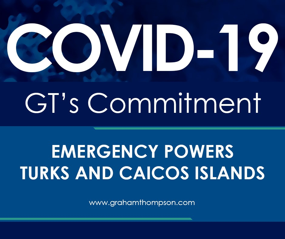COVID 19 Emergency Powers TCI – Legislation, Notices & Documents of Note