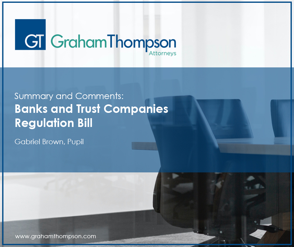 SUMMARY AND HIGHLIGHTS: BANKS AND TRUST COMPANIES REGULATION BILL, 2020