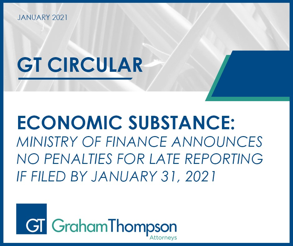 ECONOMIC SUBSTANCE: NO PENALTIES FOR LATE REPORTING IF FILED BY JANUARY 31, 2021